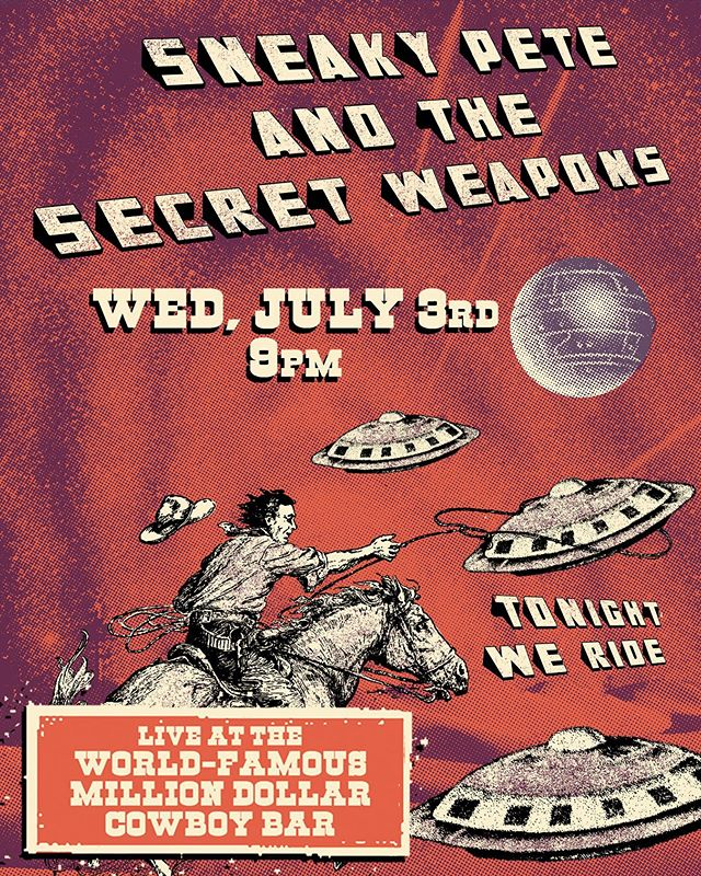 SHOW ANNOUNCEMENT!!!! 🎵🏇🏽👽🎶 Saddle up, people, cause #spsw is making our #debut at the world famous @milliondollarcowboybar. That's right, all you cosmic wranglers, the Weapons will be getting weird inside this iconic #Jackson establishment. The next day is a national holiday, so you got no excuse. Mosey on down to the get down!! • July 3 - Million Dollar Cowboy Bar, Jackson, WY • #sneakytour #cowboy #jacksonmusic #wildwest #spacewrangler