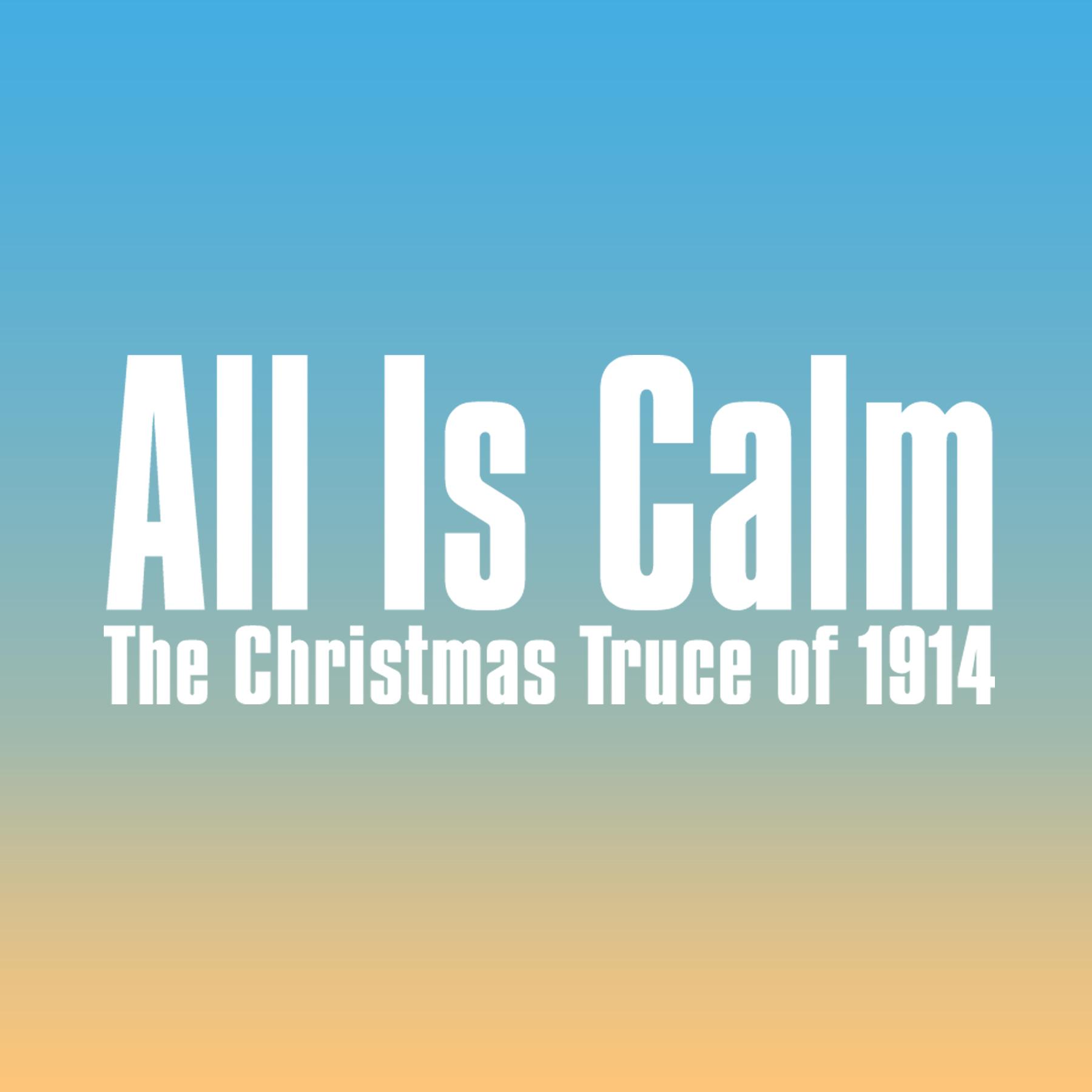 All Is Calm 2018.jpg
