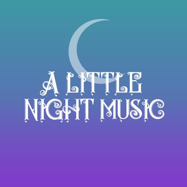 A Little Night Music.jpg