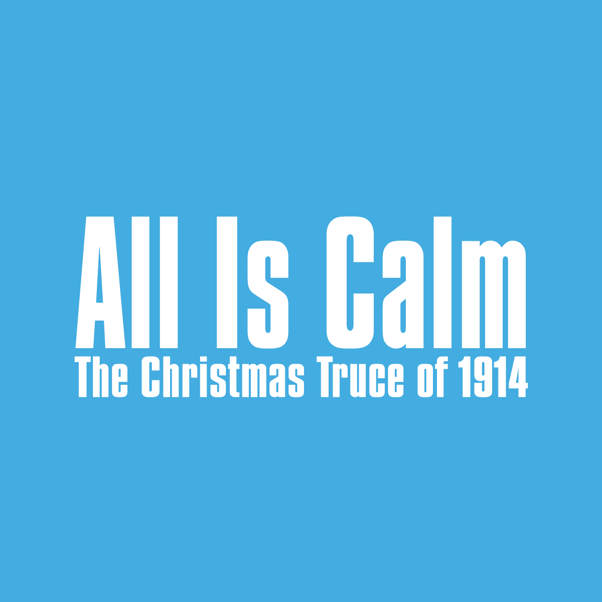 All-Is-Calm.png