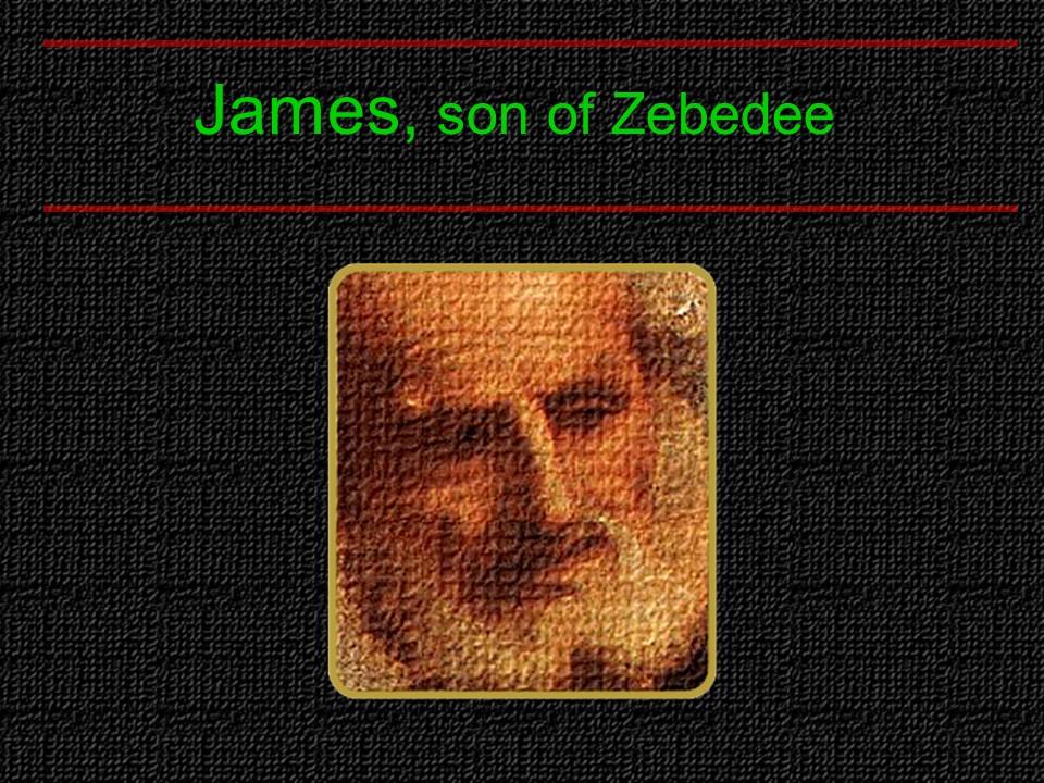 James-Son of Zebedee.JPG