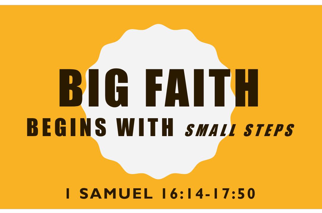 BigFaithBeginsWithSmallSteps.png