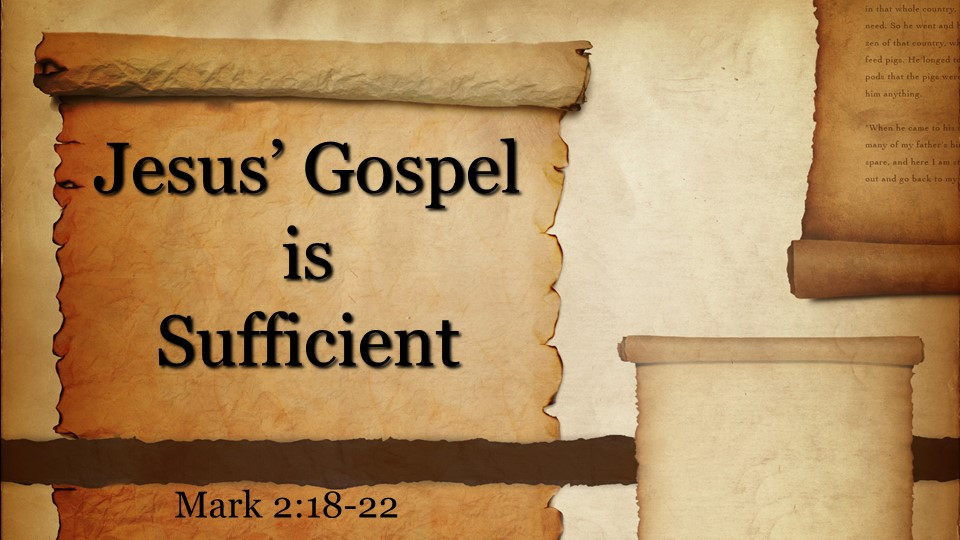 Jesus' Gospel is Sufficient.jpg