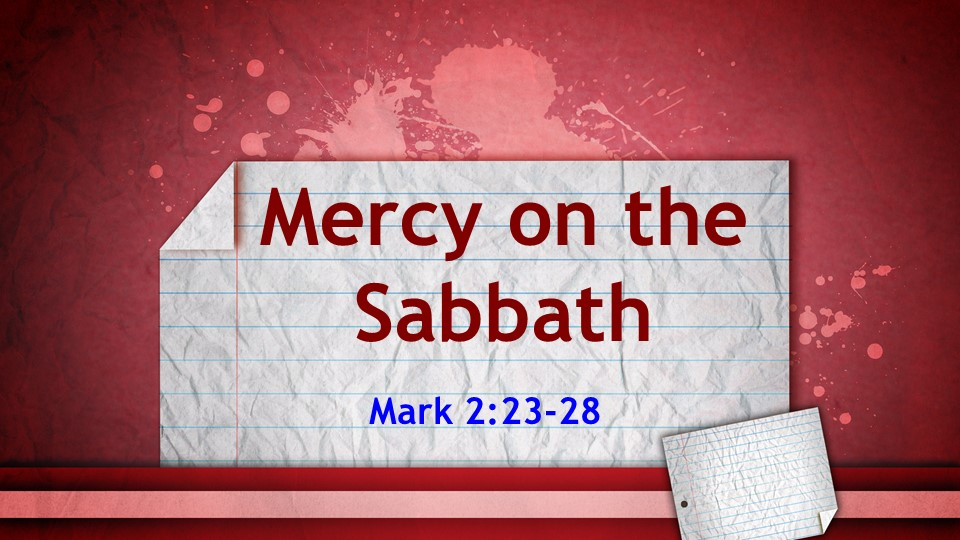 Mercy on the Sabbath 6-3.jpg