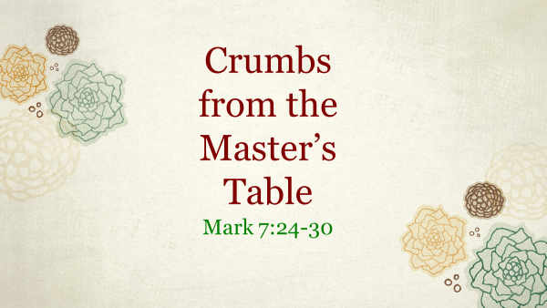 Crumbs from the Master's Table.png