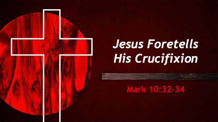 Jesus Foretells His Crucifixion
