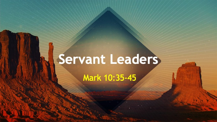 Servant Leaders