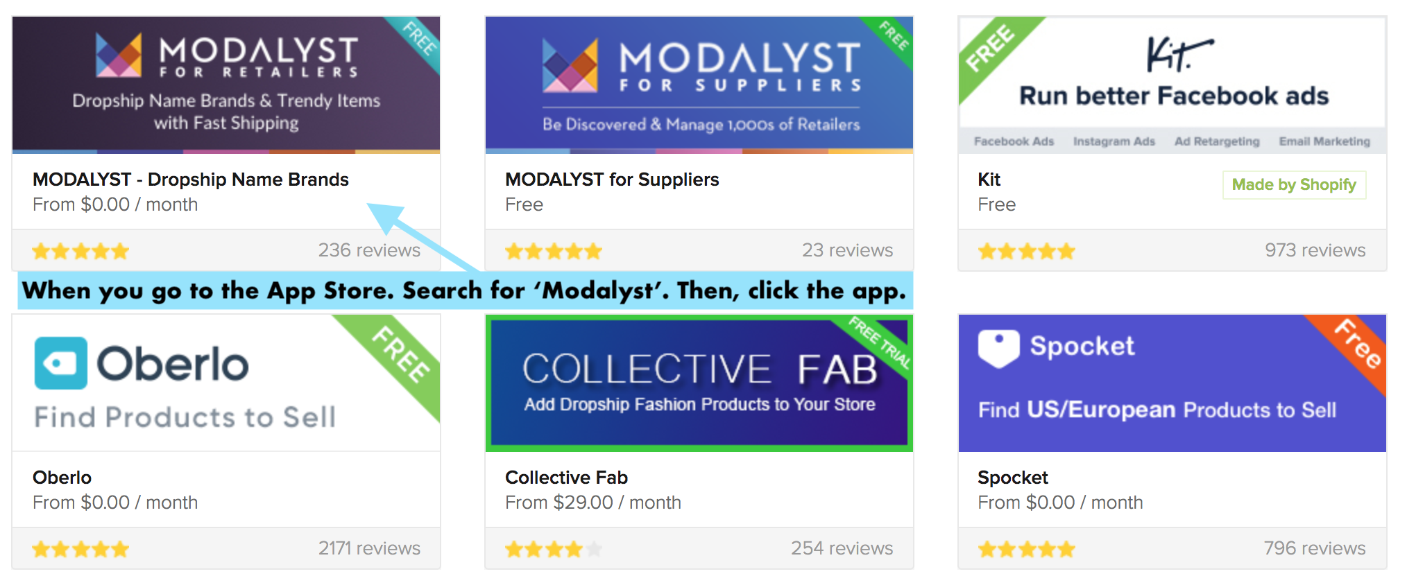 When you go to the App Store. Search for 'Modalyst'. Then, click the app.