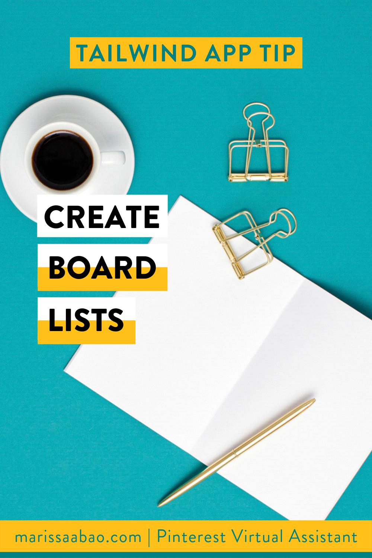 Tailwind App Tip: Create board lists - #tailwindapp #virtualassistant #pinterestvirtualasistant #pinterestva #pinterestmarketing