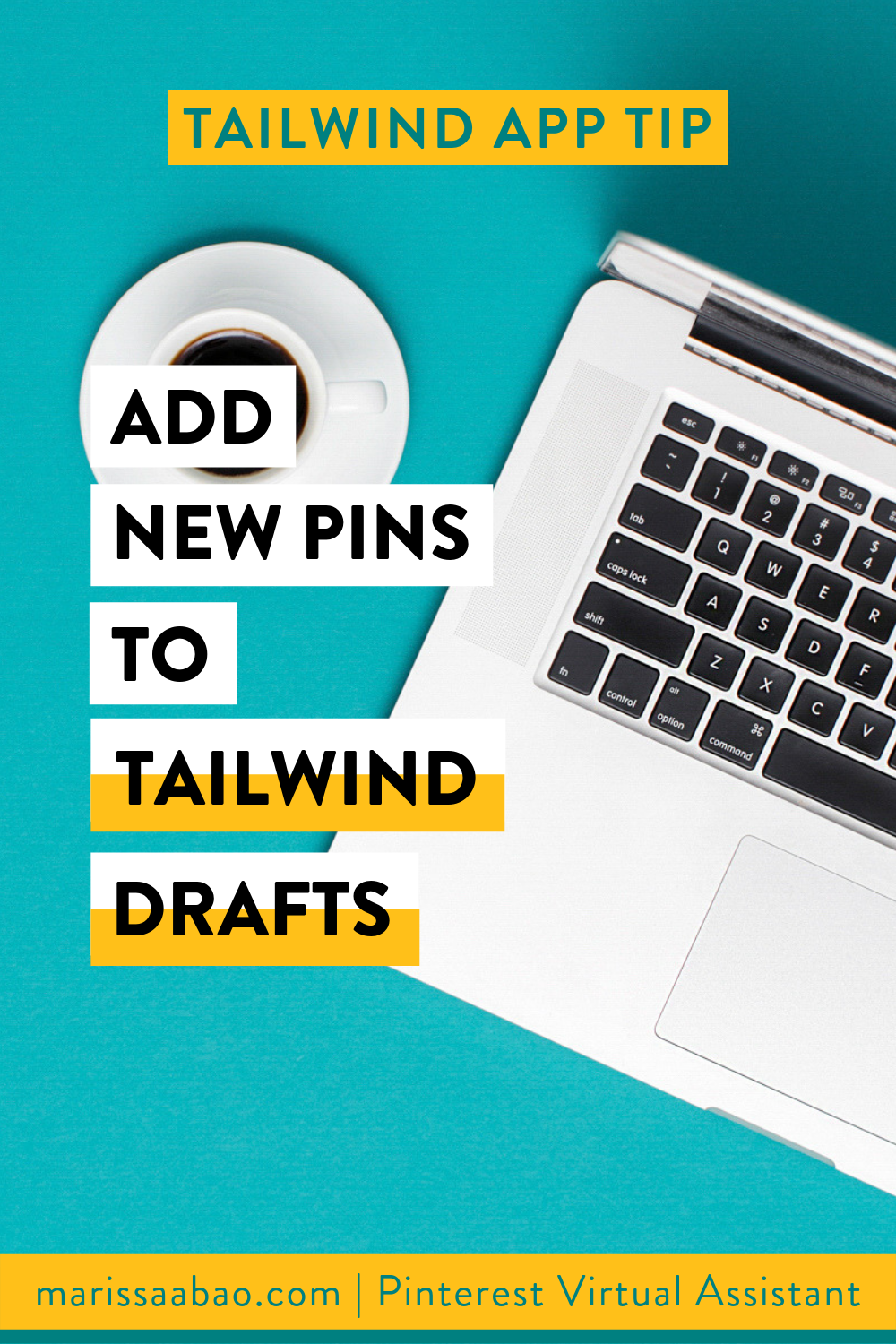 Tailwind App Tip: Add New Pins to Tailwind Drafts - #tailwindapp #virtualassistant #pinterestvirtualasistant #pinterestva #pinterestmarketing