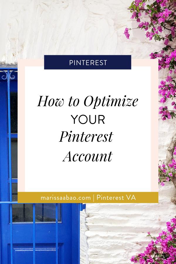 How to Optimize Your Pinterest Account - #pinterestva #virtualassistant #pinterest #socialmedia