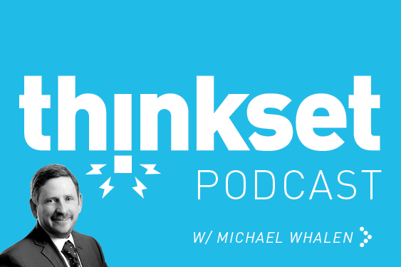 ThinkSet-Podcast-Episode-Covers-270x180Michael Whalen.png