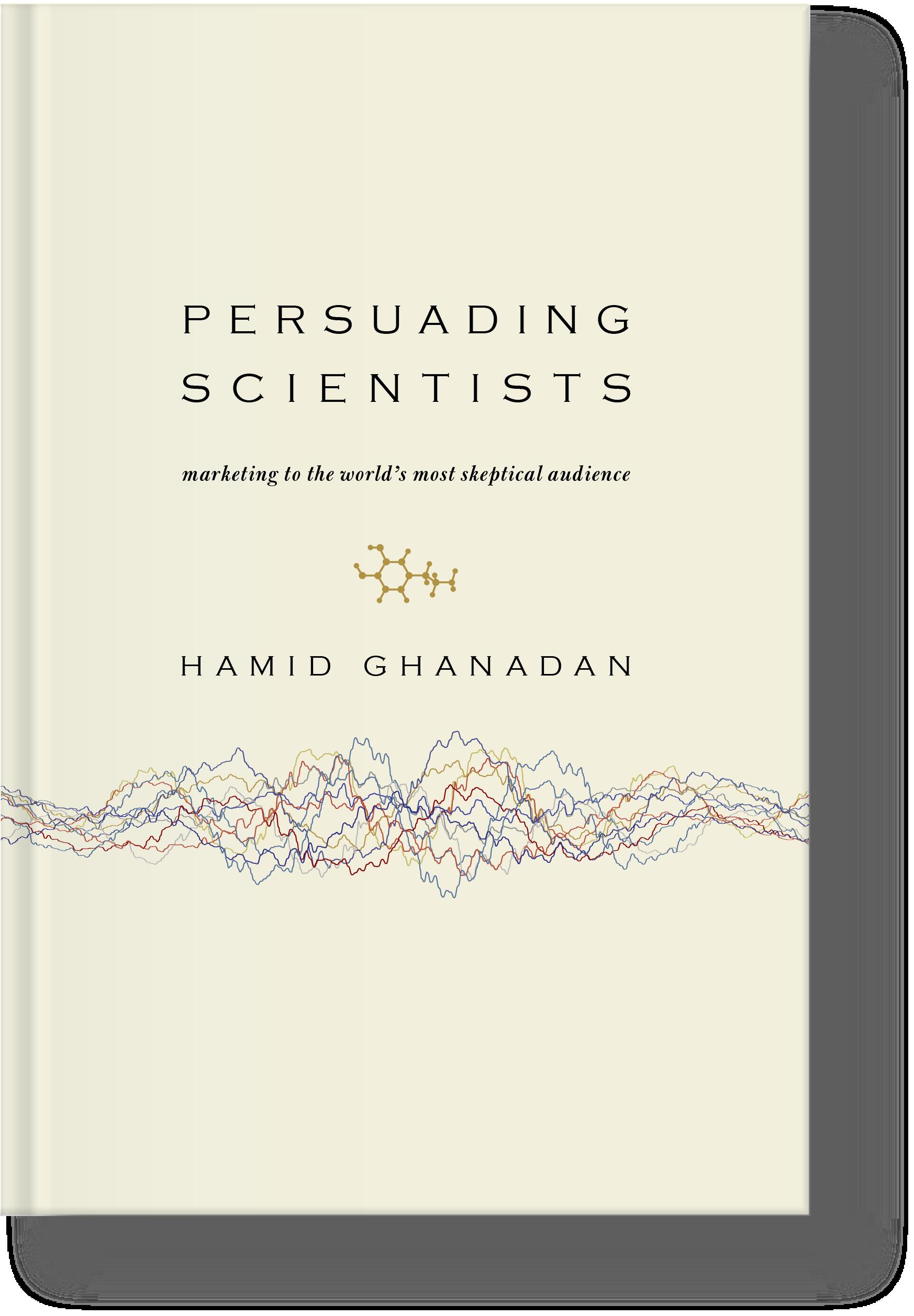 Persuading Scientists Book Linus Hamid Ghanadan