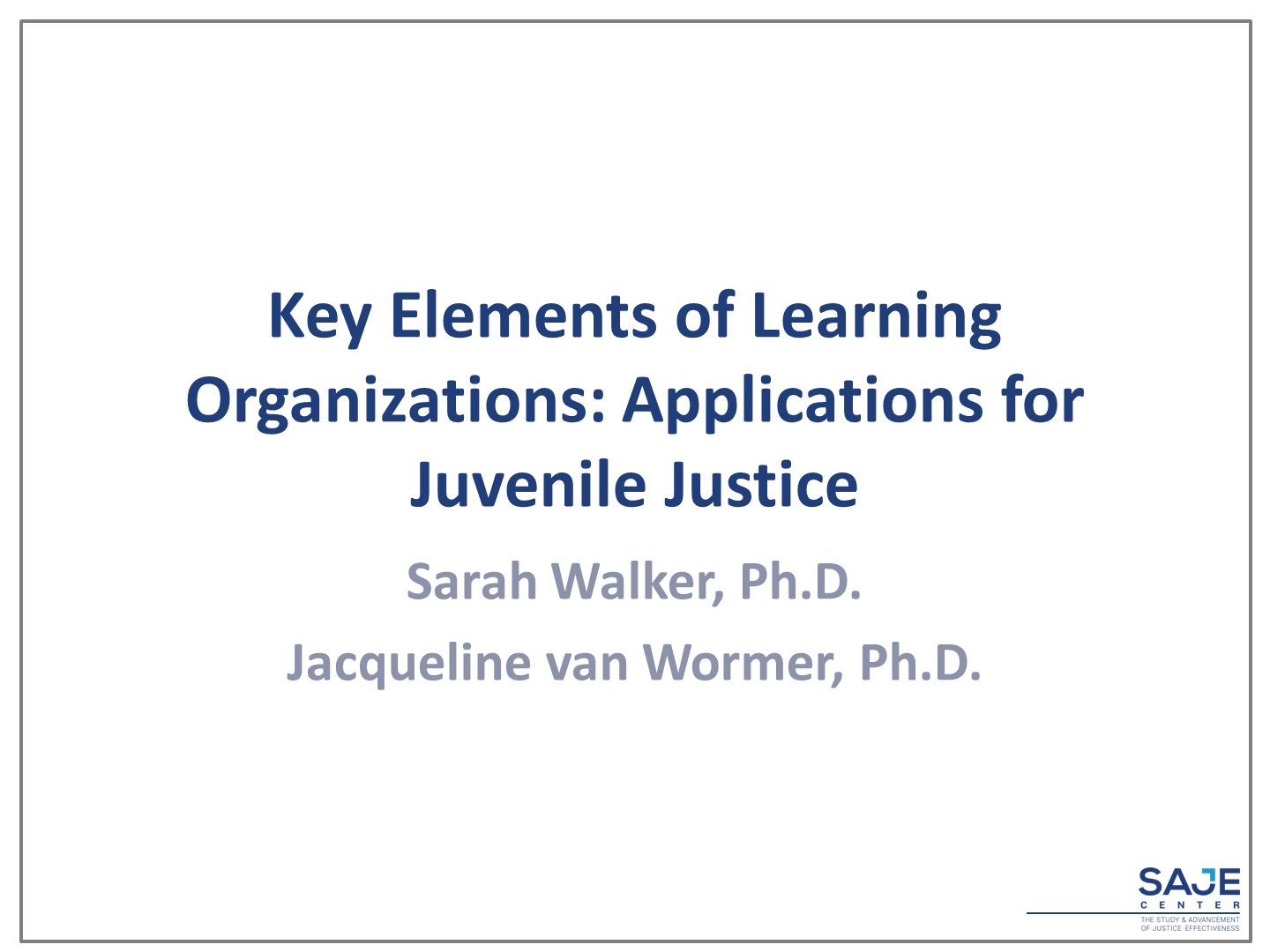 Key Elements of Learning Organizations - Applications for Juvenile Justice.png