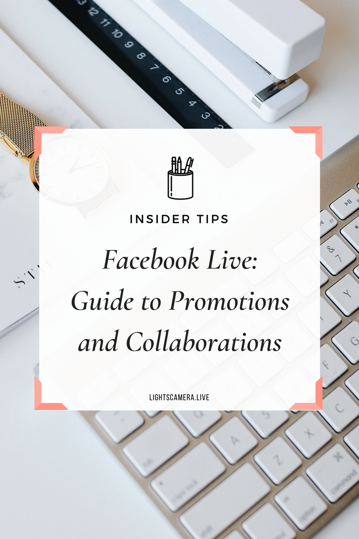 Facebook Live: Guide to Promotions and Collaborations.png