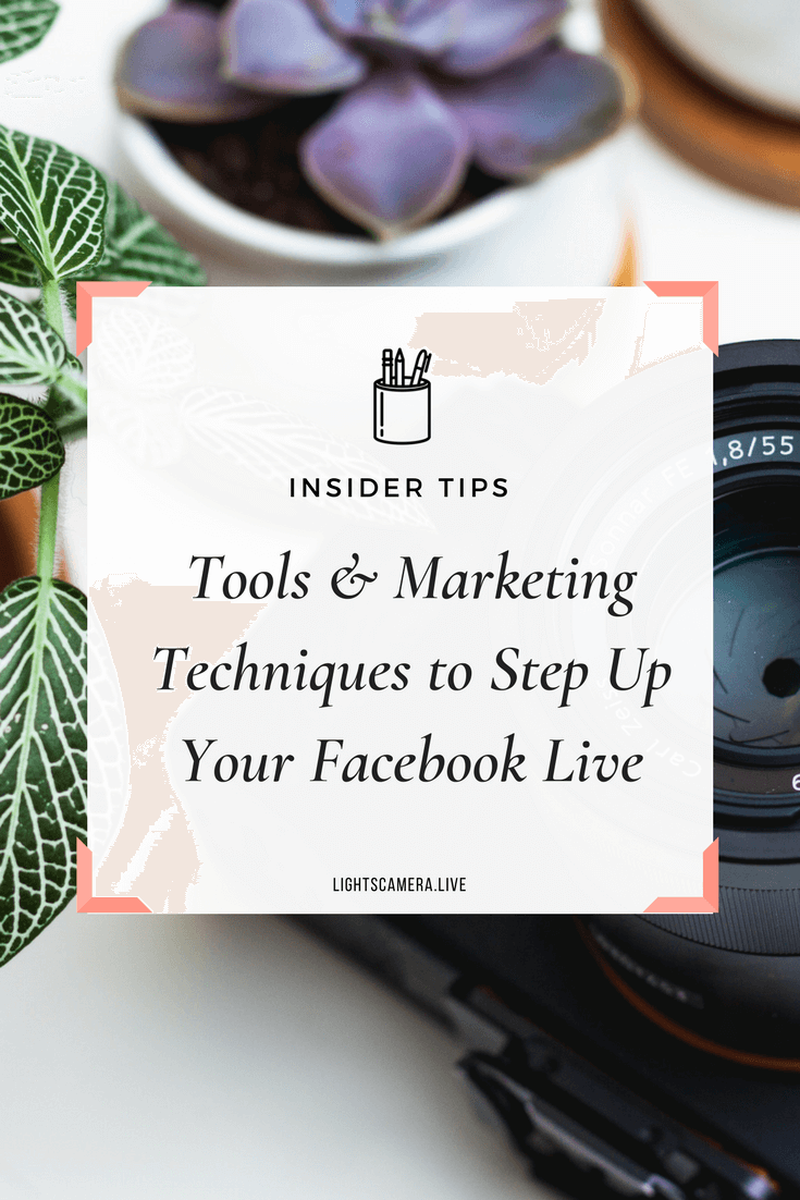 Tools & Marketing Techniques to Step Up Your Facebook Livepng
