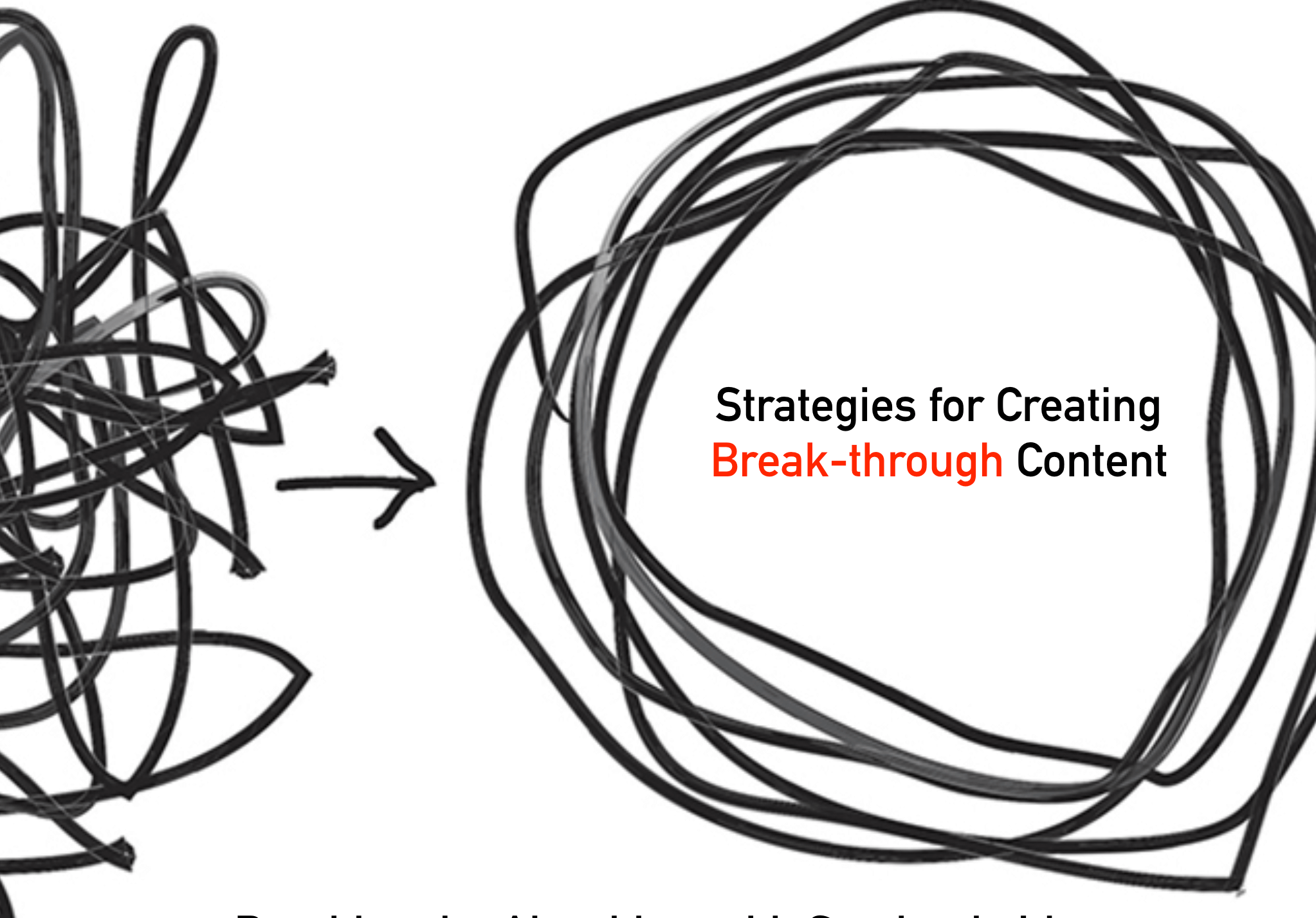 Strategies for Creating Breakthrough Content.png