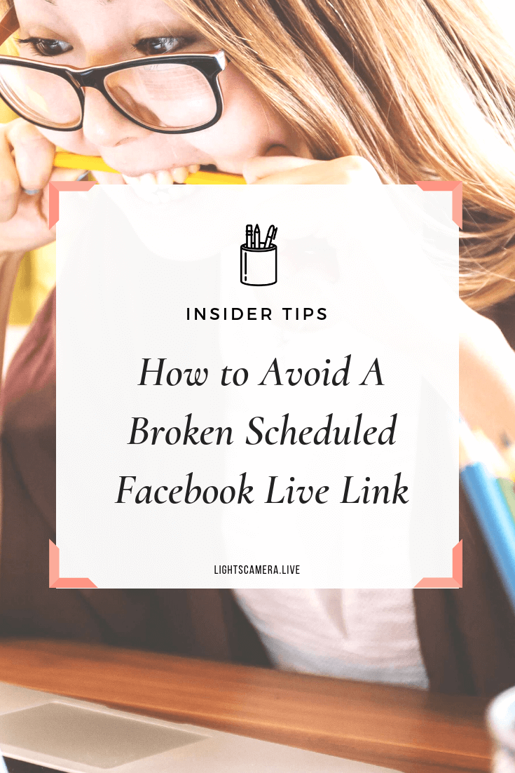 How to Avoid a Broken Scheduled Facebook Live Link).png