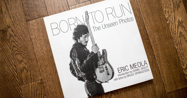 Eric Meola Born to Run Springsteen cover