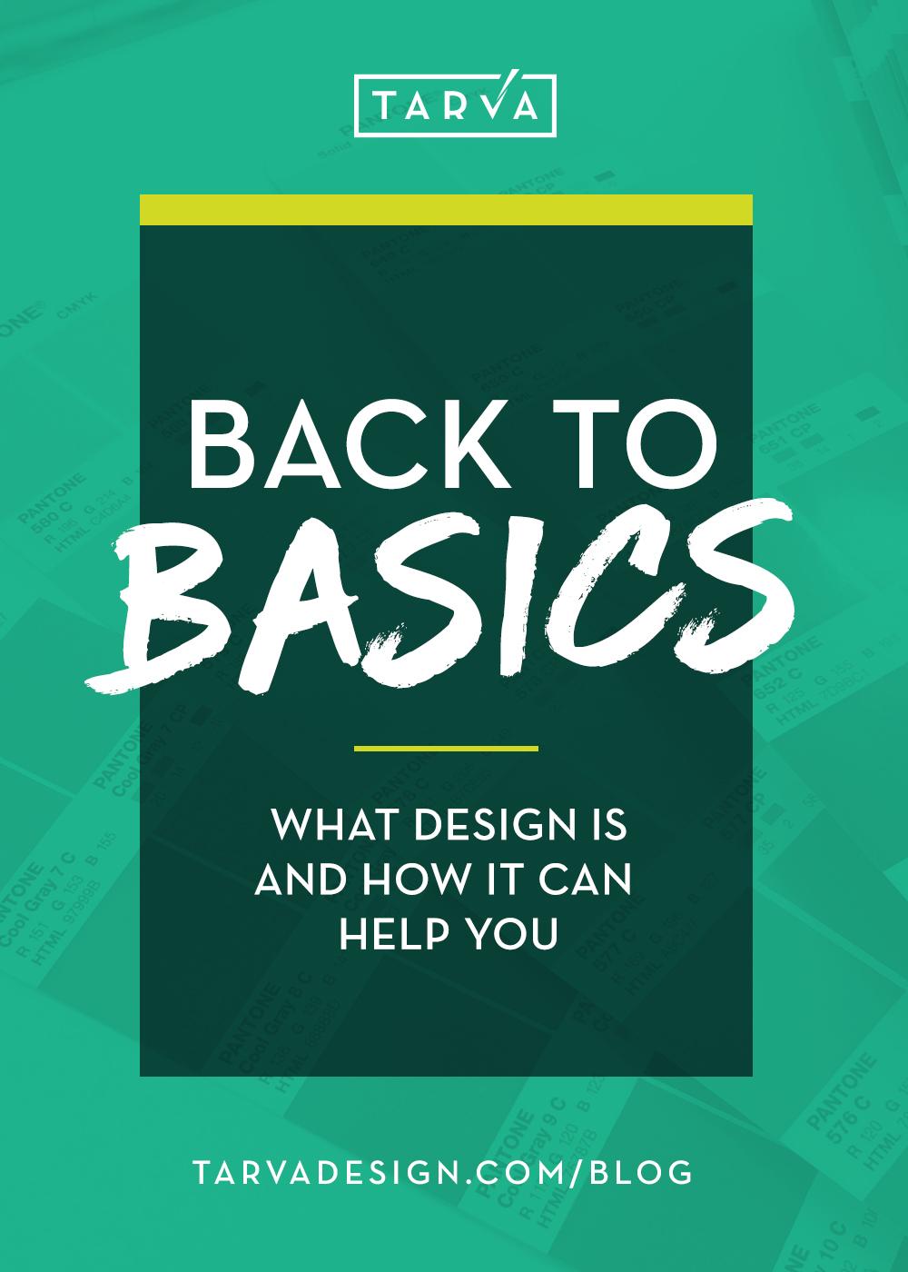 Tarva+Design+Studio_Back+To+Basics_Blog+Post.jpg