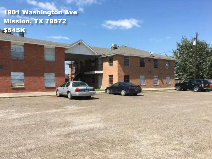 27-Unit Apartment Under Contract for $910K - 1801 Washington AveMission, TX 78572• Price: $545K• Retail Value: $675K based on local market CAP of 8.5%• Rent Increase Upside• 100% Occupancy• CAP Rate on Actuals: 11%• NOI on Actuals: $57.4K