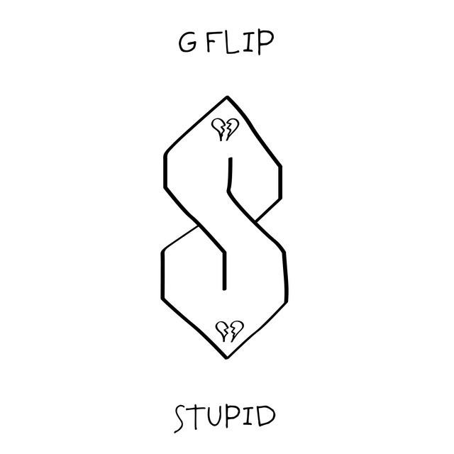 G Flip - Stupid