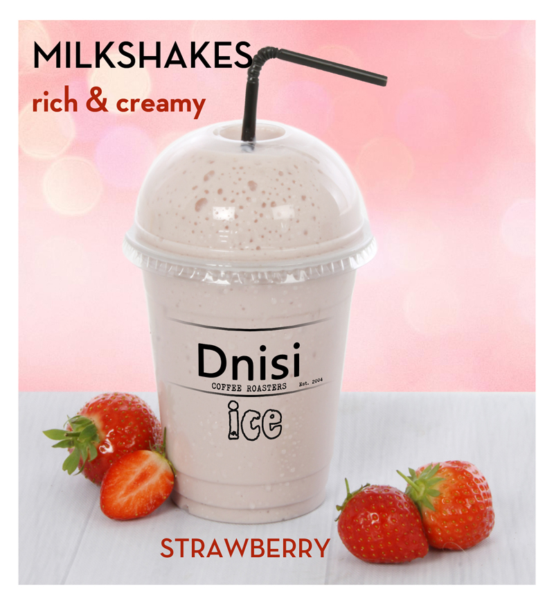 MILKSHAKES  - Strawberry, Chocolate or Vanilla