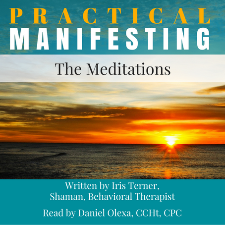 Practical Manifesting: The Meditations