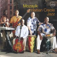 Mozayik - Haitian Creole Jazz