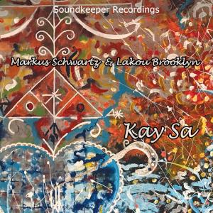 Lakou Brooklyn Quartet -  Kay Sa