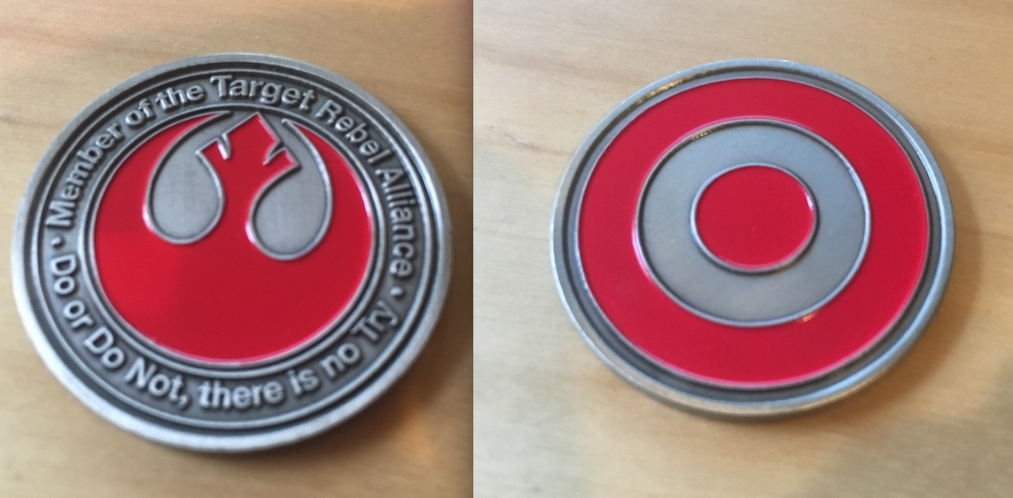 Challenge coins are created for elite organizations to recognize and prove membership. Here are the Rebel Alliance coins given to members of the Target Rebel Alliance, a secret support group, not endorsed by Target.