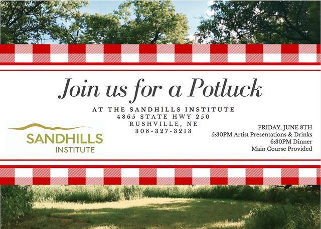 Attention Rushville!  Stop by our potluck dinner tonight and enjoy presentations from our artist fellows 🎨🌱🍔 . . . . . . #sandhillsinstitute #rushville #nebraska #visitingartist #artistresidency #artistsoninstagram #art