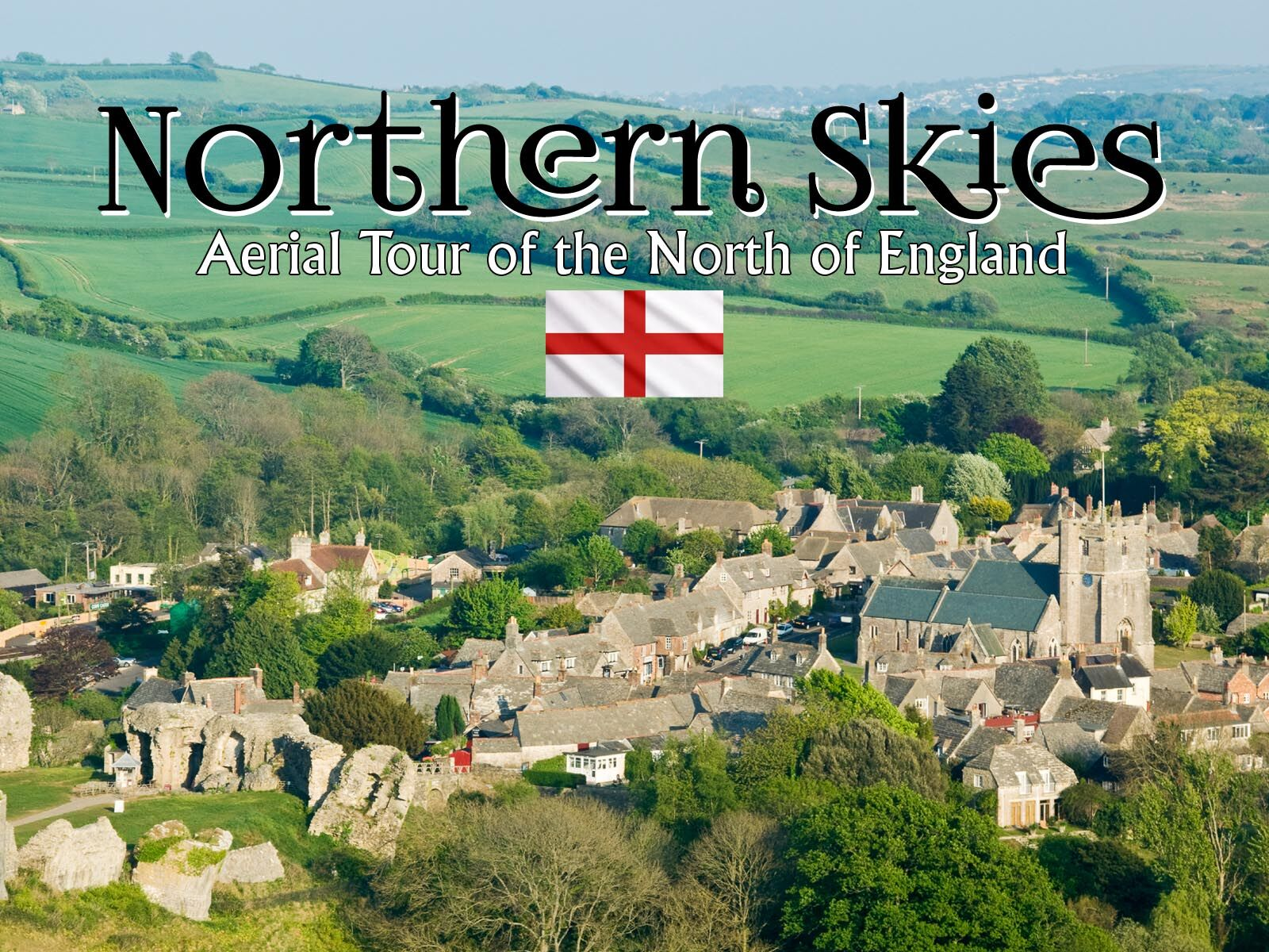Northern Skies: Aerial Tour of the North Of England -