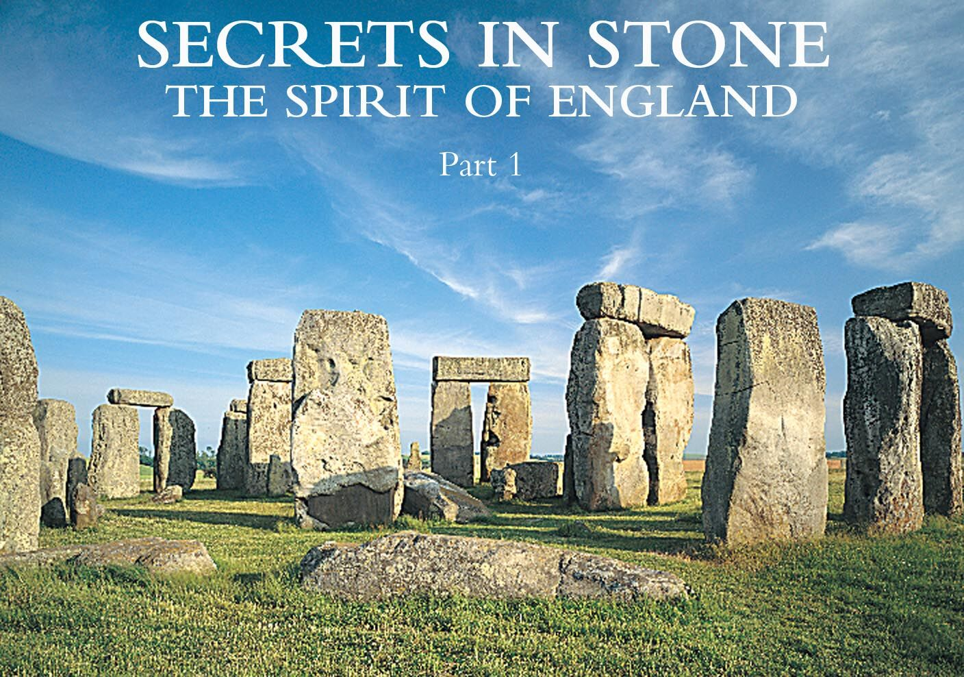 Secrets In Stone: The Spirit of England -