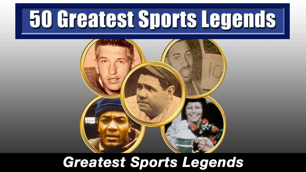 50 Greatest Sports Legends -