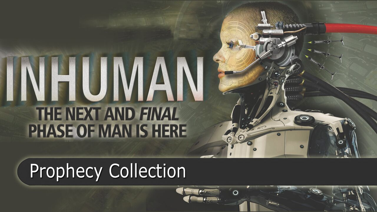 Inhuman: The Next and Final Phase of Man is Here: Prophecy Collection -