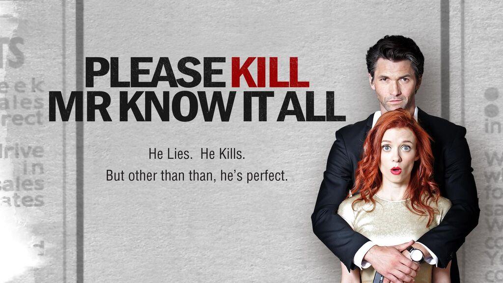 Please Kill Mr. Know It All  -