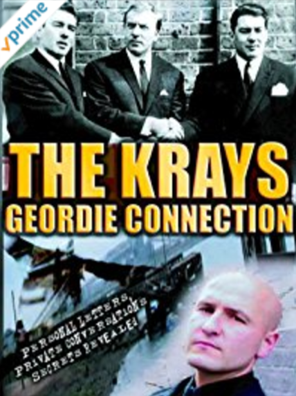 The Kray's - Geordie Connection -