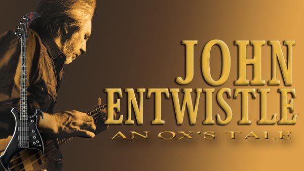 An Ox's Tale: The John Entwistle Story -