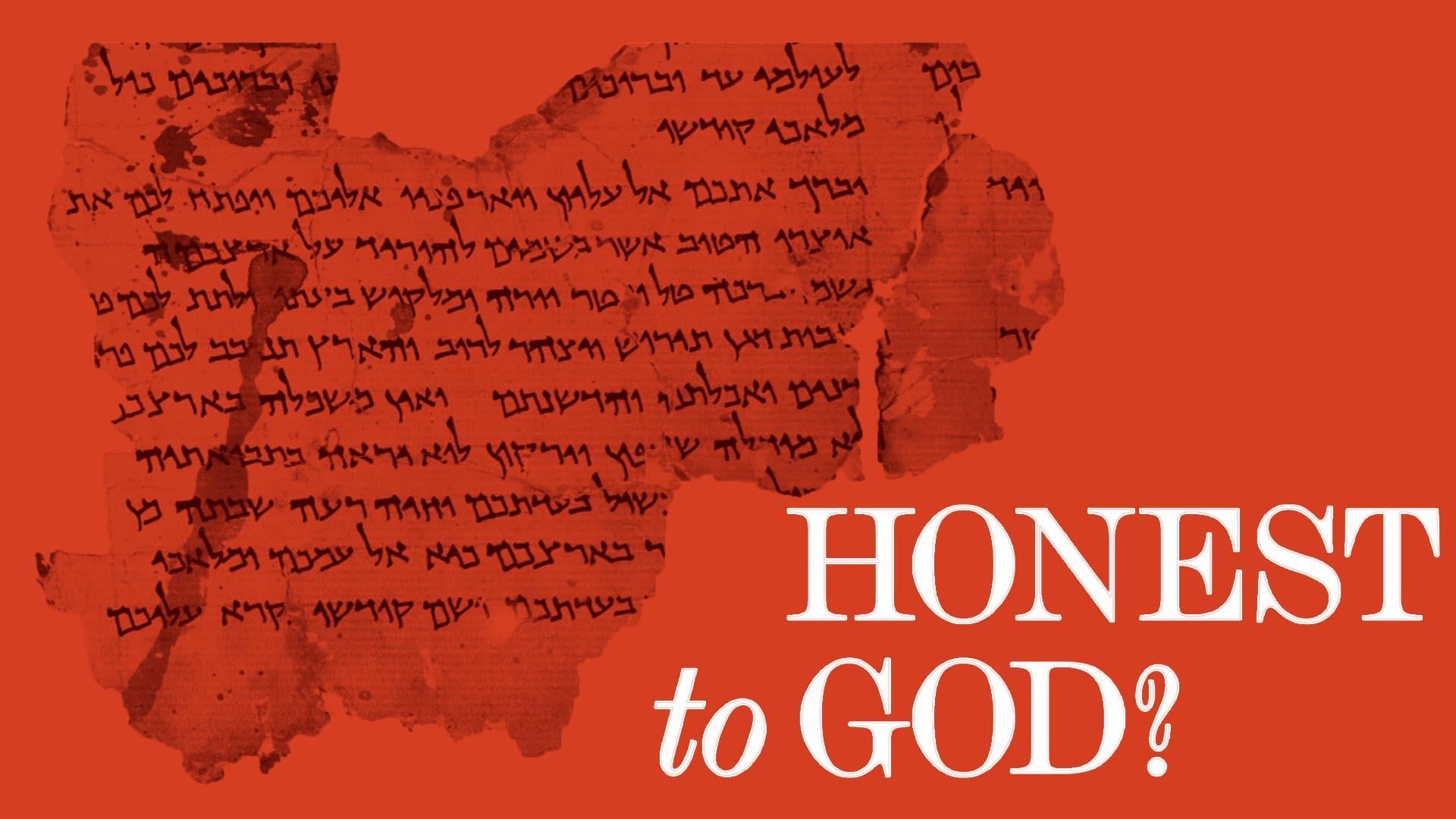 Honest To God? -