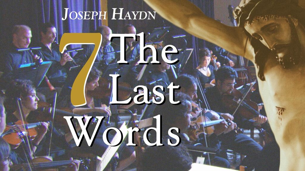 Joseph Haydn: The Seven Last Words -
