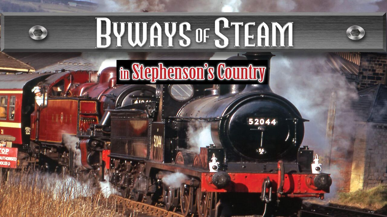 Byways Of Steam -
