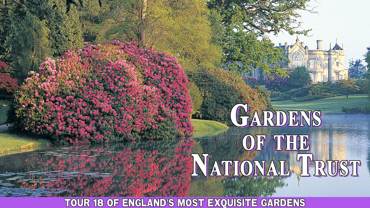 Gardens of the National Trust -
