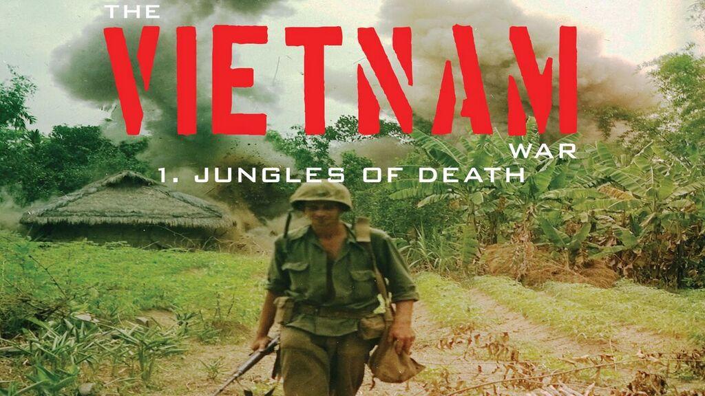 The Vietnam War: Jungles of Death -