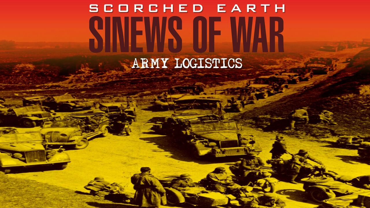 Scorched Earth: Sinews of War -