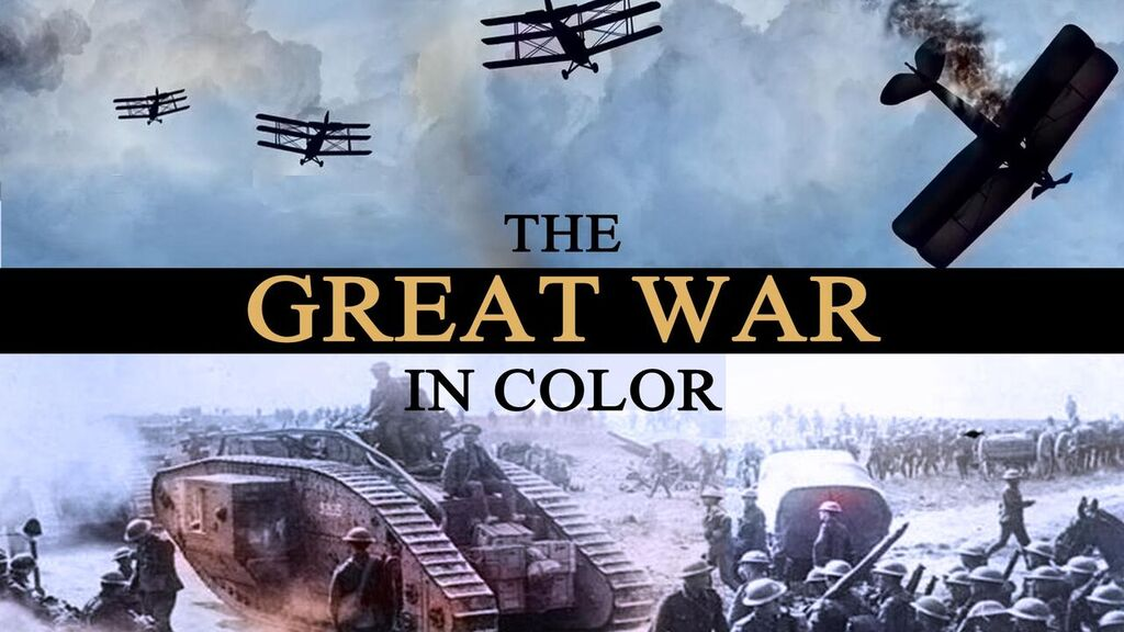 The Great War in Color: WWI -