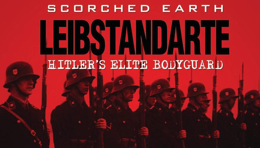 Liebstandarte: Hitler's Elite Body Guard -