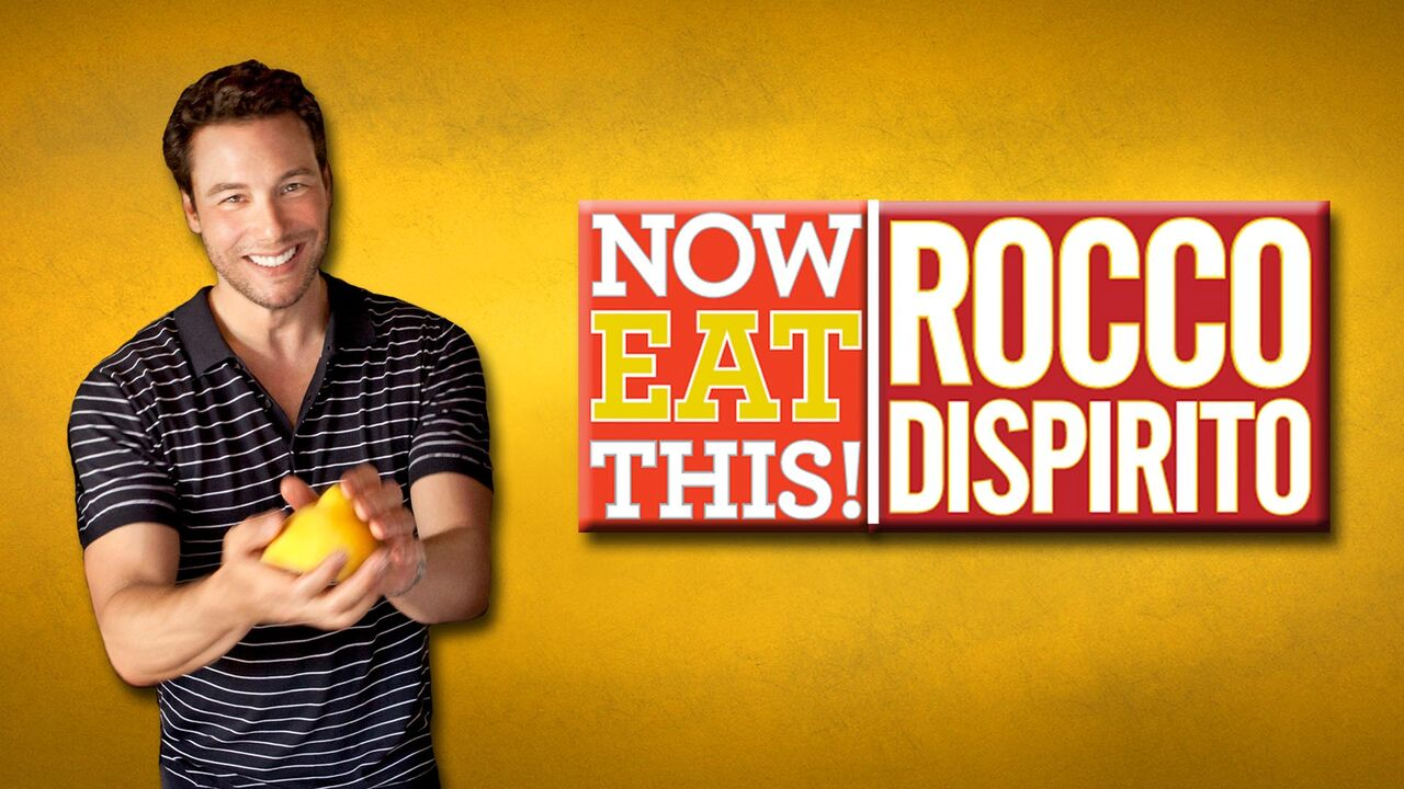Now Eat This! Rocco DiSpirito -