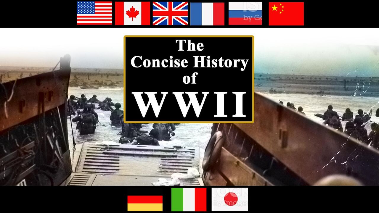 The Concise History of WWII -