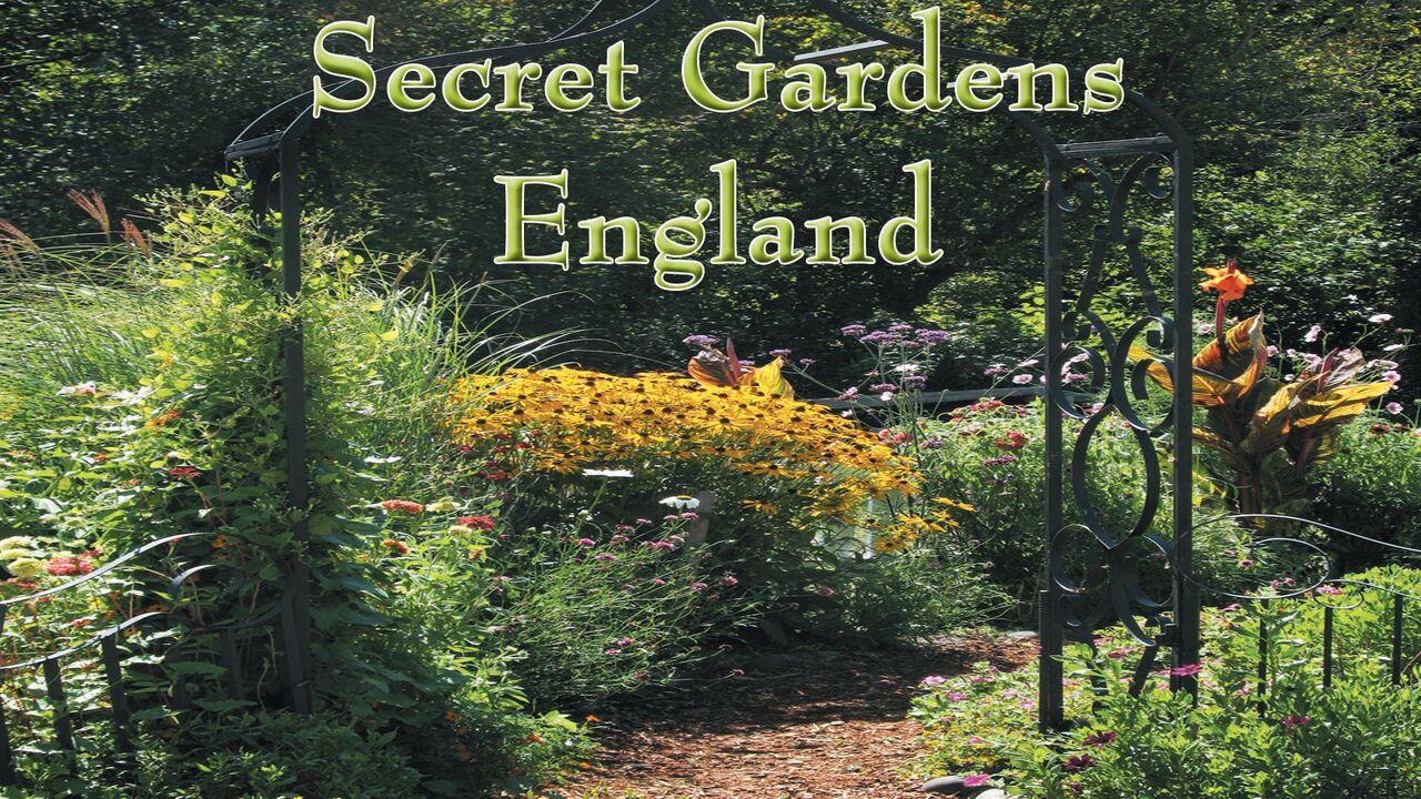 Secret Gardens of England -